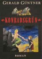 Gerald Güntner: Konradsgrün