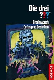 Die drei ??? Brainwash (drei Fragezeichen)