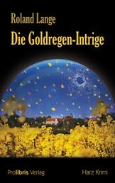 Die Goldregen-Intrige