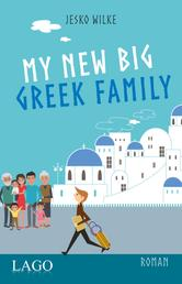 My New Big Greek Family