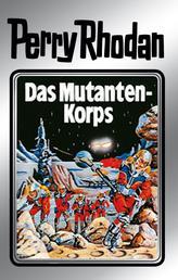 """Perry Rhodan 2: Das Mutantenkorps (Silberband) - 2. Band des Zyklus """"Die Dritte Macht"""""""