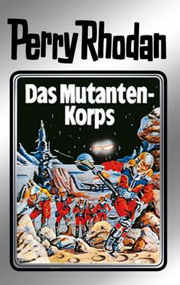 Perry Rhodan 2: Das Mutantenkorps (Silberband)