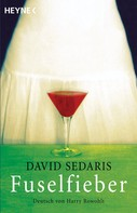 David Sedaris: Fuselfieber ★★★
