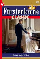 Britta von Meierhofen: Fürstenkrone Classic 20 – Adelsroman