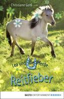 Christiane Gohl: Lea und die Pferde - Reitfieber ★★★★★