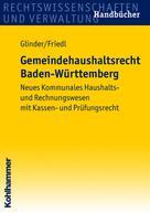 Peter Glinder: Gemeindehaushaltsrecht Baden-Württemberg