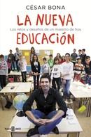 César Bona: La nueva educación