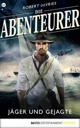 Die Abenteurer - Folge 41 - Jäger und Gejagte