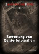 Thomas Bergmann: Bewertung von Geisterfotografien