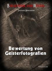 Bewertung von Geisterfotografien - Bibliothek der Rätsel
