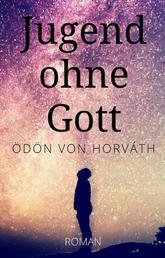 Ödön von Horváth: Jugend ohne Gott. Roman