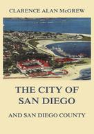 Clarence Alan McGrew: The City of San Diego and San Diego County