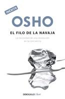 Osho: El filo de la navaja (OSHO habla de tú a tú)