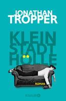 Jonathan Tropper: Kleinstadthölle ★★★★