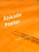 Angelica Eriksson: Älskade Poeter