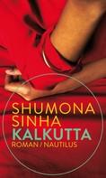 Shumona Sinha: Kalkutta ★★★