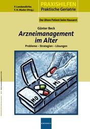 Arzneimanagement im Alter - Preobleme - Strategien - Lösungen