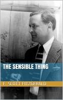 F. Scott Fitzgerald: The Sensible Thing