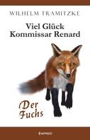 Wilhelm Tramitzke: Viel Glück Kommissar Renard ★★★★