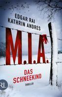 Kathrin Andres: M.I.A. - Das Schneekind ★★★★