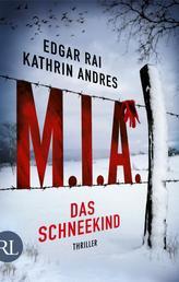 M.I.A. - Das Schneekind - Thriller