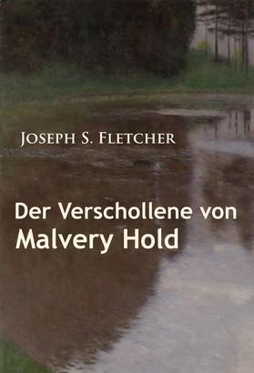 Der Verschollene von Malvery Hold