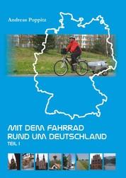 Mit dem Fahrrad rund um Deutschland. Teil 1