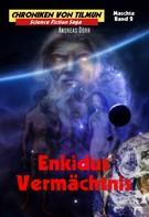 Andreas Dörr: Enkidus Vermächtnis