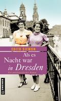 Edith Siemon: Als es Nacht war in Dresden ★★★★