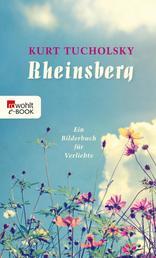 Rheinsberg - Ein Bilderbuch für Verliebte und anderes
