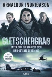 Gletschergrab - Island Thriller