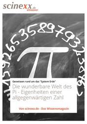 Die wunderbare Welt des Pi - Geheimnisvolle Eigenheiten einer allgegenwärtigen Zahl