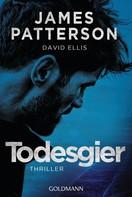 James Patterson: Todesgier ★★★★