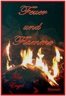 Tina Engel: Feuer und Flamme ★★★★