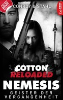 Gabriel Conroy: Cotton Reloaded: Nemesis - 4 ★★★