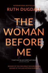 The Woman Before Me: Award-winning psychological thriller with a gripping twist