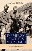 Franz Werfel: Die vierzig Tage des Musa Dagh (Historischer Roman)
