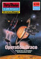 Robert Feldhoff: Perry Rhodan 1645: Operation Draco ★★★★★