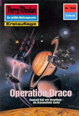 Perry Rhodan 1645: Operation Draco
