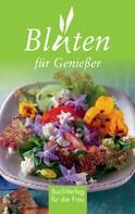 Tassilo Wengel: Blüten für Genießer ★★★★★