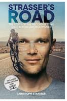 Christoph Strasser: Strasser's Road