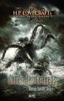 Hans Dieter Römer: Lovecrafts Schriften des Grauens 02: Götter des Grauens ★