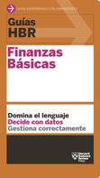 Harvard Business Review: Guías HBR: Finanzas Básicas