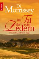Di Morrissey: Im Tal der roten Zedern ★★★★
