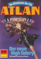 Peter Griese: Atlan 551: Der neue High Sideryt ★★★
