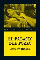 Jack O'Connell: El Palacio del Porno