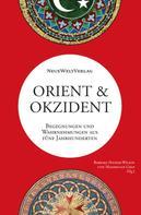 Bert G. Fragner: Orient&Okzident ★★★★★