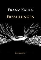 Franz Kafka: Erzählungen