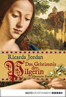 Ricarda Jordan: Das Geheimnis der Pilgerin ★★★★