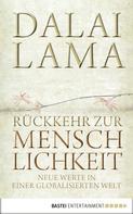 Dalai Lama: Rückkehr zur Menschlichkeit ★★★★